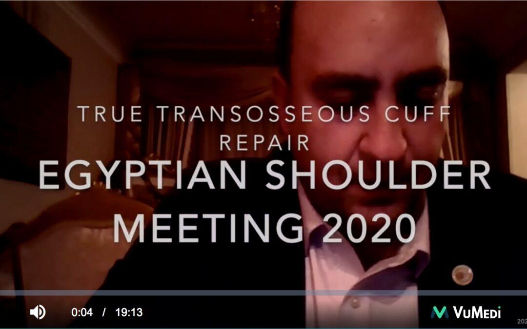 Egyptian Shoulder Society Meeting – True Transosseous Hybrid Rotator Cuff Repair
